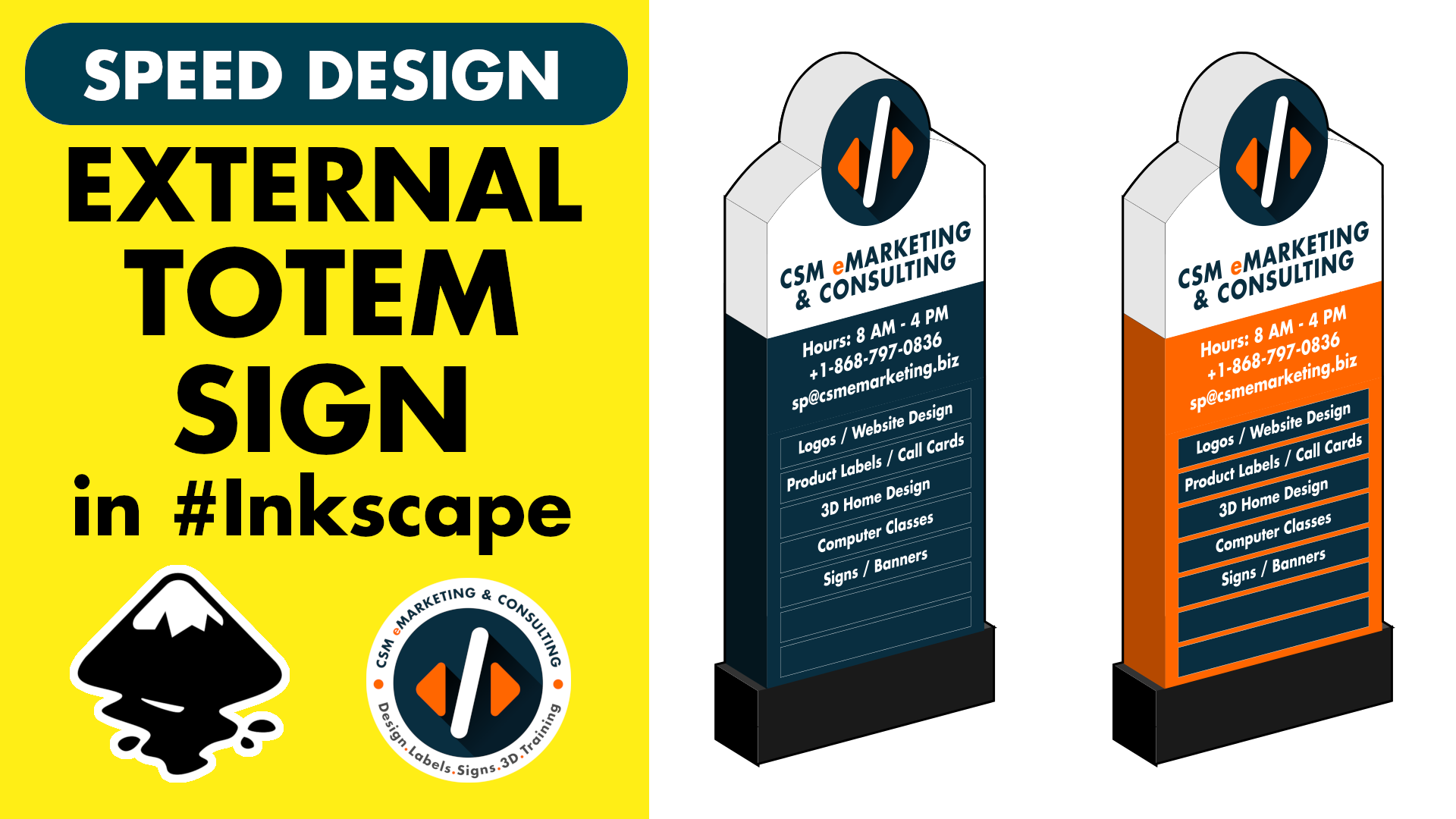 csm-yt-Design-a-Totem-Sign-using-Inkscape-Trinidad-Sign-Company.png